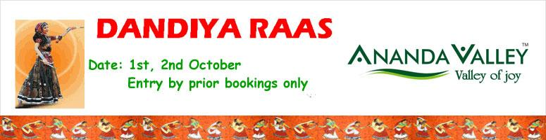 Dandiya Raas 2011 @ Ananda Valley from Oct 1st to Oct 2nd 2011