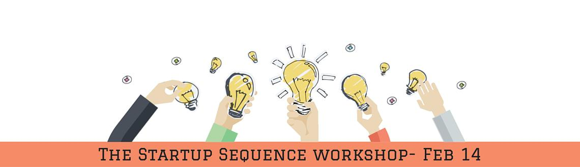 Book Online Tickets for The Startup Sequence, Bengaluru. 