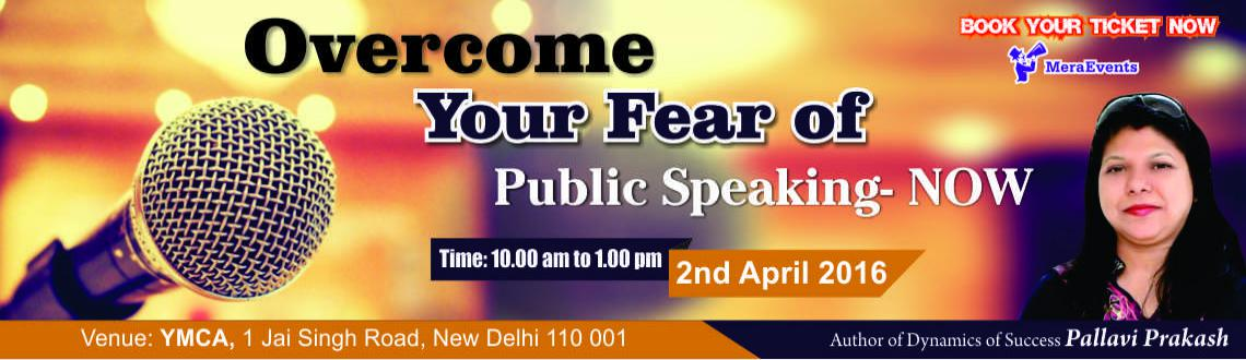 Book Online Tickets for Overcome Your Fear of Public Speech NOW, NewDelhi. DO YOU Fear Public Speaking orGLOSSOPHOBIA?  Glossophobia is the technical term given to a severe fear of public speaking. People who suffer from glossophobia tend to freeze in front of any audience, even a couple of people. They fi