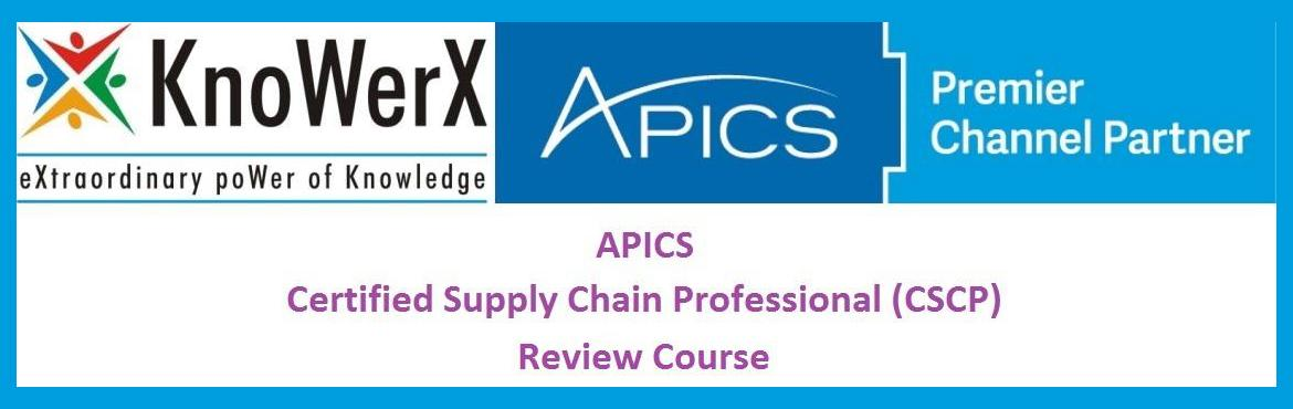 Book Online Tickets for APICS CSCP Review Course, 08-12 March 20, Pune. APICS CSCP education is essential if you are  Interested in increasing your knowledge and expertise in the field of global supply chain management, specifically in the areas of customer relations, international trade, information technology enablemen