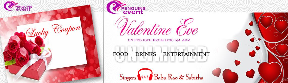 Book online tickets for Valentine Eve tickets. celebrate  your valentine eve with unlimited food, drinks and entertainment.