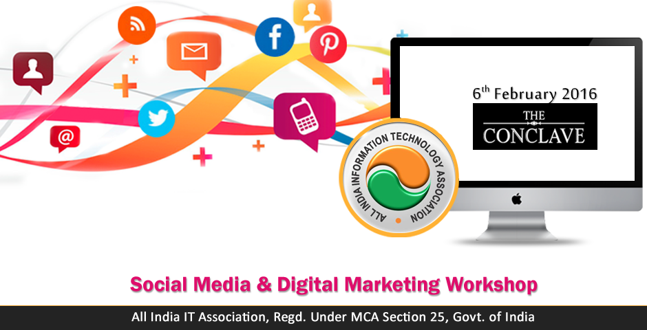 Book Online Tickets for Social Media  Digital Marketing Workshop, Kolkata. 1 Day Workshop on Social Media & Digital MarketingVenue: The ConclaveDate: 06.02.2016Timings: 10:00 AM - 6:00 PMCertificate from All India IT Association (Work related to Ministry of IT, Govt. of India)Brochure Download - http://bit.ly/711sm