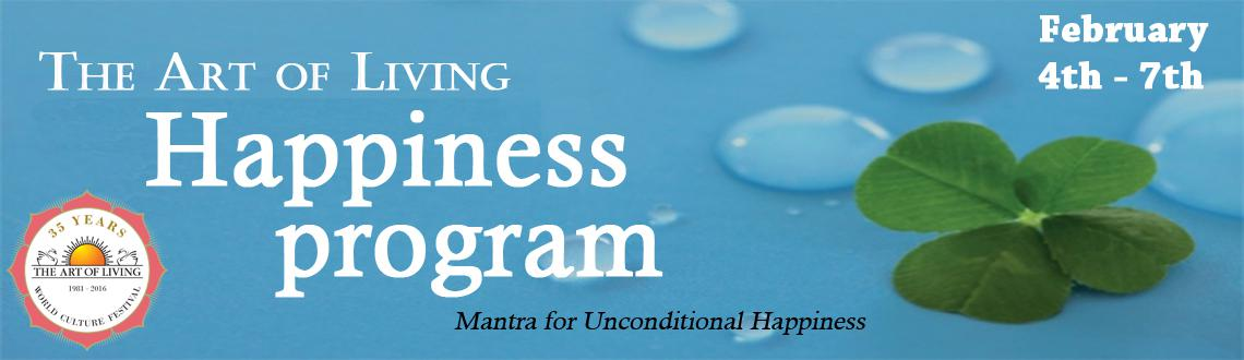 Book Online Tickets for The Art Of Living Happiness Program, Bengaluru. Have you ever wondered about this fact in life?!!!   All actions we undertake in our lives are to make us happy, isn\\\'t it? Unfortunately, we do not always easily achieve what we want... We keep looking for Happiness in people, situation