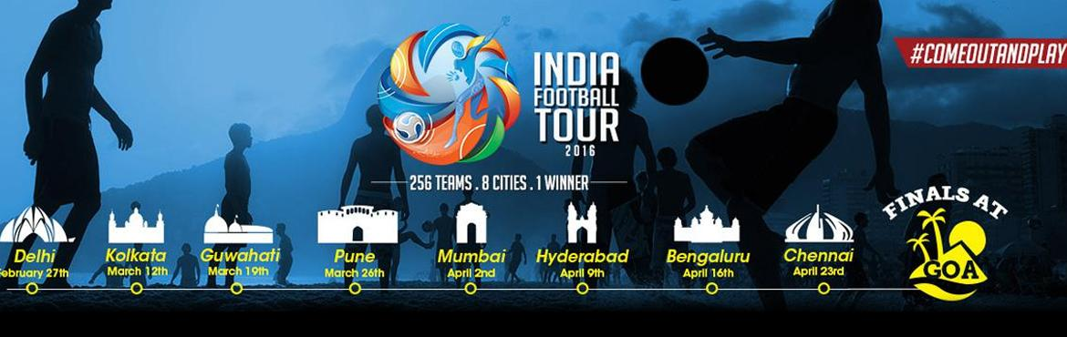 Book Online Tickets for  India Football Tour - Chennai, Chennai.   India Football Tour          India\'s largest 5-A-side Amateur Football Tour! India Football Tour will travel across 8 major cities to pick the best amateur football team in of the country. Each city will host a qualifying tournament