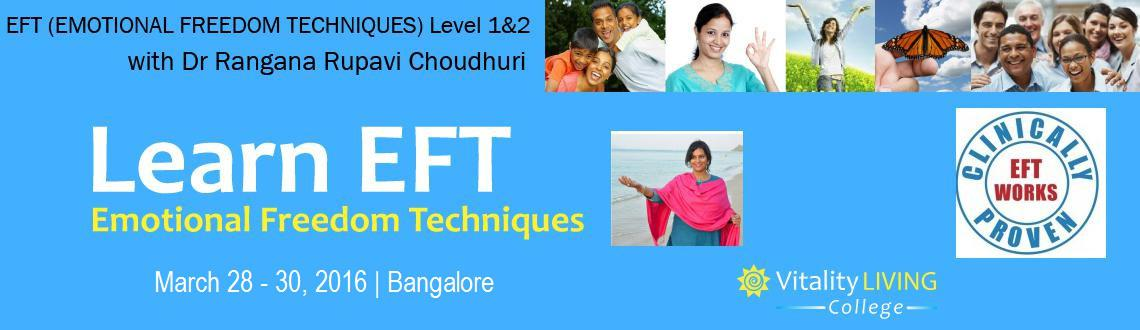 Book Online Tickets for EFT (EMOTIONAL FREEDOM TECHNIQUES) Train, Bengaluru. Emotional Freedom Techniques (EFT) Bangalore, March 2016   Practitioner Certification Training Seminar   This 3 day seminar is for Health Happiness & Vitality Personal development and healing as part of a self-help program To become pro