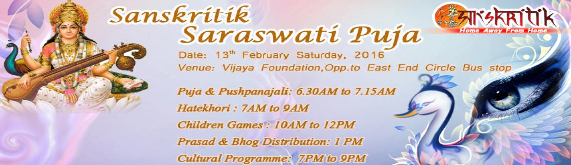 "Book Online Tickets for Sanskritik Saraswati Puja, Bengaluru. We are very glad to inform you that ""SANSKRITIK SARASWATI PUJA"" is going to be held on February 13th, 2016 Saturday at Vijaya Foundation Building (our Durga Puja Venue) in JP Nagar 3rd phase, opposite to East End"