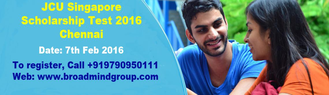 Book Online Tickets for JCU Singapore Scholarship Test 2016, Chennai. Register today for JCU Singapore Scholarship Test 2016 in Chennai on 7th Feb 2016