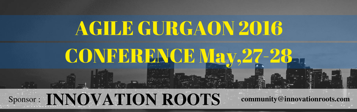 Book Online Tickets for Agile Gurgaon 2016 Conference, INDIA , Gurugram. Agile Gurgaon 2016 Conference - INDIA  Agile Gurgaon is the pioneer Agile event initiated by the Agile Network India community. Our mission is to build a unique and independent continuous-learning platform for sharing knowledge crea