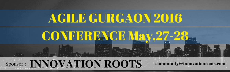 Agile Gurgaon 2016 Conference, INDIA