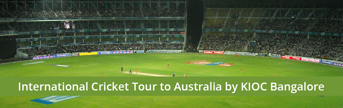 International Cricket Tour to Australia by KIOC Bangalore