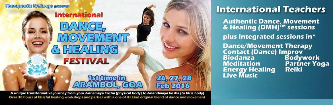 International Dance, Movement  Healing (DMH)  FESTVIVAL - ARAMBOL, GOA