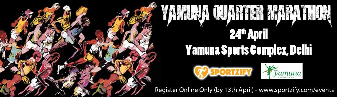 Book Online Tickets for Yamuna Quarter Marathon 2016, NewDelhi. Deion of our Event:  YamunaMarathon Management conductingRunfor EnvironmentYamunaQuarter Marathon on 24th April, 2015 atYamunaSports Complex, Surajmal Vihar, Delhi 110092. Here is our details:- This year we a