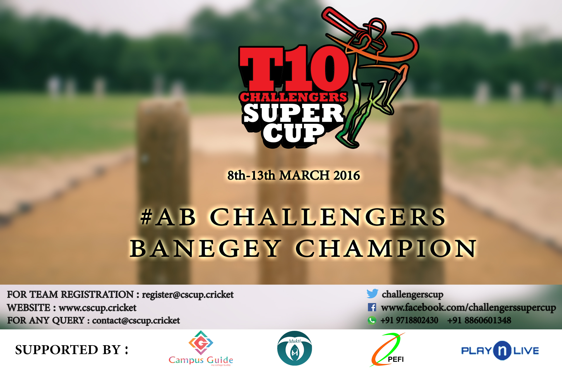 Book Online Tickets for T10 Challengers Super Cup, NewDelhi. This season get ready to play T10 Cricket Tournament. From 08th March 2016 onwards till 13th March 2016 in New Delhi. Facebook Why CS CUP T10 Challengers Super Cup (CSC) is a never ending one of its kind premium cricket tournament. CSC is a PAN INDIA