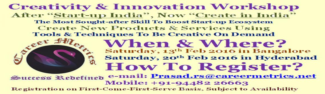 Book Online Tickets for Creativity  Innovation Workshop, Bengaluru. Creativity & Innovation Workshop