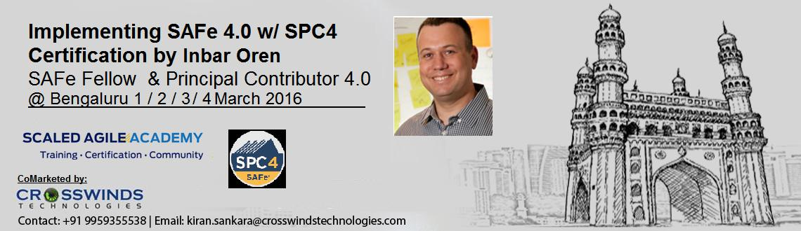 Implementing SAFe 4.0 w/ SPC4 Certification by Inbar Oren - SAFe Fellow  Principal Contributor 4.0
