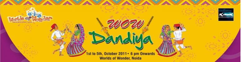 Wow Dandiya @ Worlds Of Wonder - Noida from 1st Oct to 5th Oct 2011