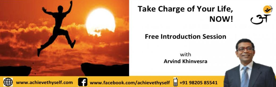 Introduction Session - Take Charge of Your Life, NOW