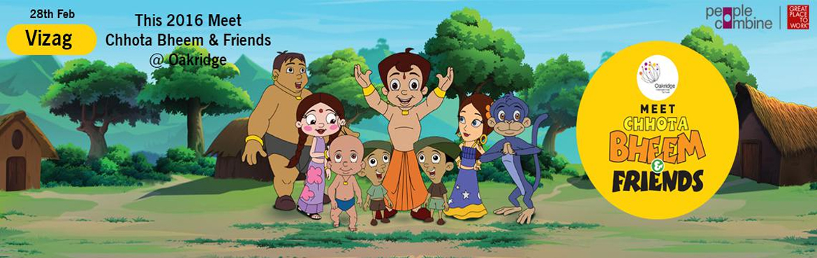Book Online Tickets for Chhota Bheem is coming to Vizag, Visakhapat. Chhota Bheem is coming to Vizag