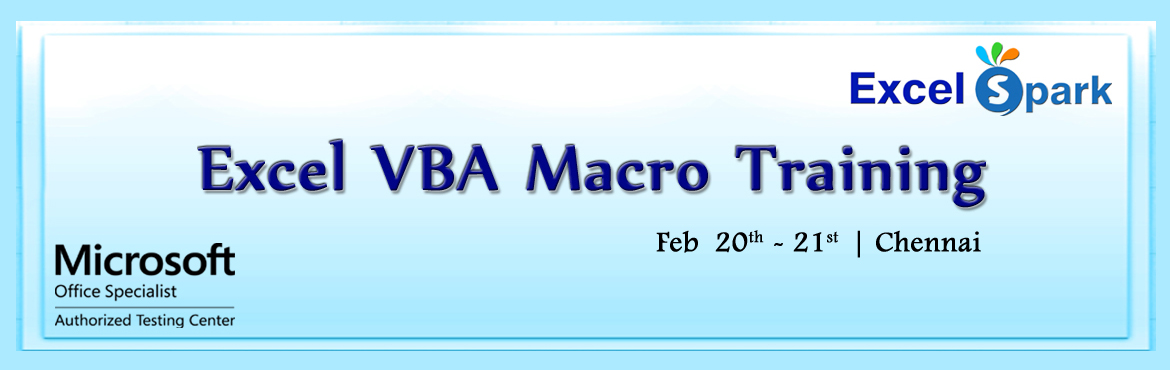 Book Online Tickets for Excel VBA Macro Training in Chennai, Chennai. Excel VBA - Course Outline