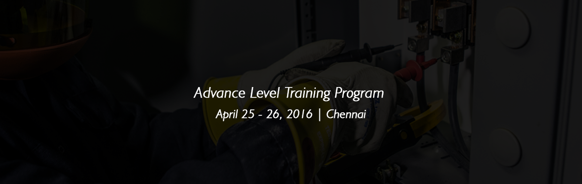 Book Online Tickets for Advance Level Training Program on Operat, Chennai. Electrical machinery/equipment and system shall be operated & maintained properly and protected from all possible abnormalities to ensure uninterrupted power supply. However, in critically loaded power system, proper and adequate maintenance is d