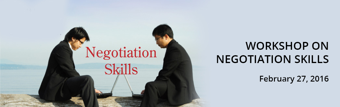 Book Online Tickets for WORKSHOP ON NEGOTIATION SKILLS, Chennai.
