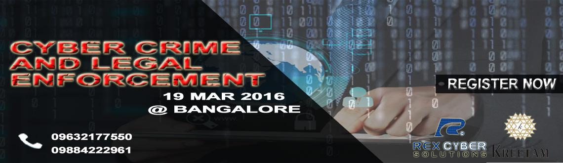 Book Online Tickets for Cyber Crime and Legal Enforcement , Bengaluru. What is your cyber risk profile? What do you look like to the outside world? As a twenty-first century security Sherpa, this workshop willlead you on an eye-opening journey of the realities and risks in our cyber-connected, technologically lade