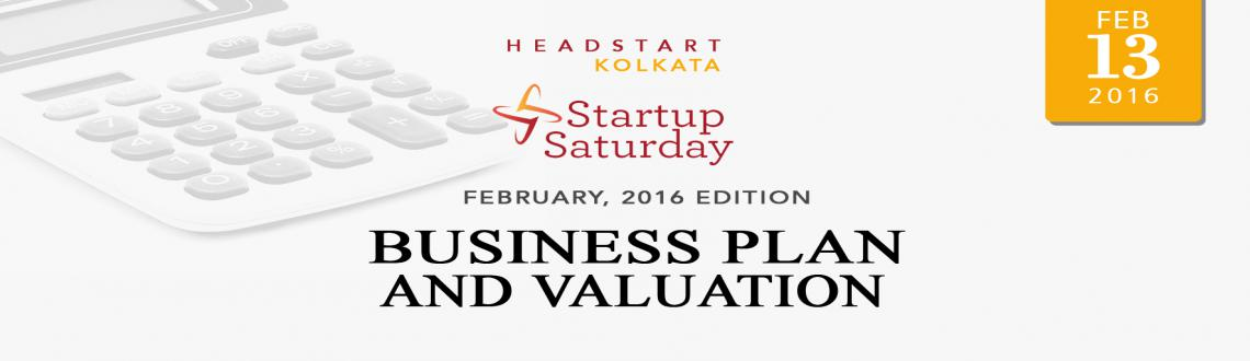 Startup saturday Kolkata: Business Plan  Valuation