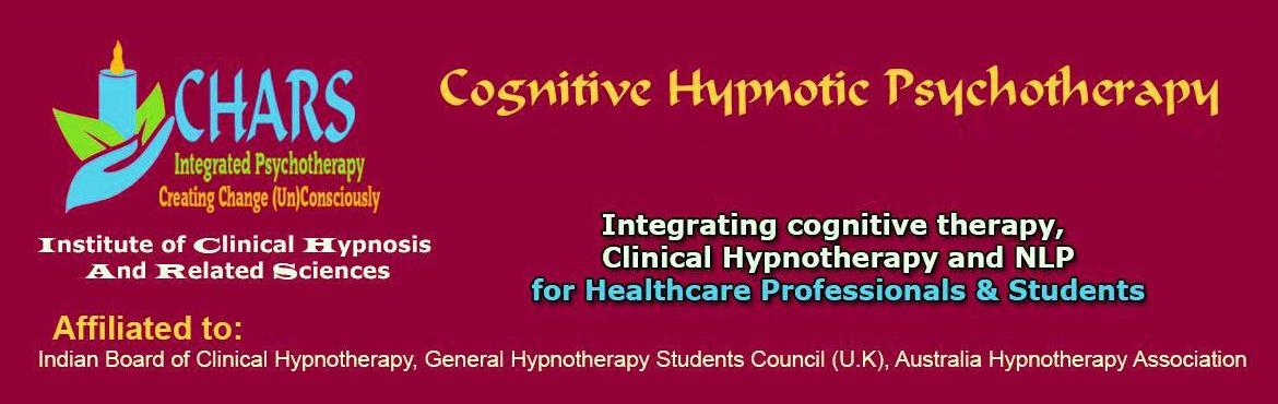 Book Online Tickets for Foundation Course in Cognitive Hypnotic , Bengaluru.  Cognitive Hypnotic Psychotherapy is a brief therapy that advocates the need for customizing treatments for each individual and follows a Person-centric solution focused approach. The therapy systematically works with the conscious and unconscious pr