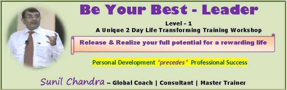 Book Online Tickets for BE YOUR BEST  LEADER (Level-1), NewDelhi.  A Life Transforming Training Workshop – with complimentary* lifelong post training support.   Dates: 27, 28 February 2016  Timings: 10.00 AM to 6.00 PM Duration: 2 Days Venue: Paharpur Business Centre, Nehru Place, New Delhi - 110019  Program