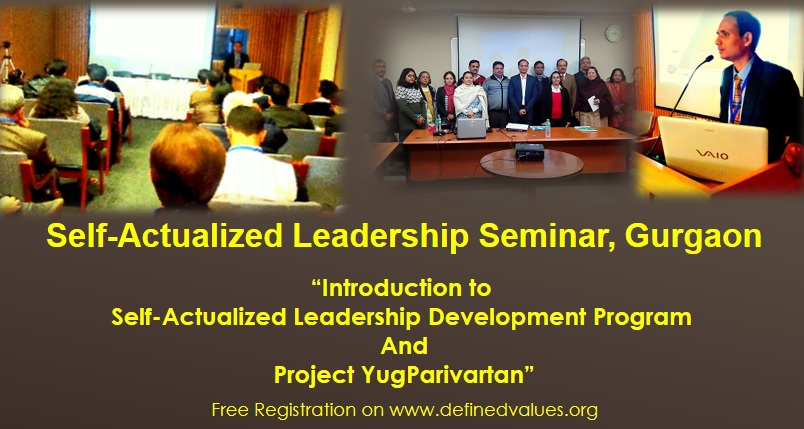 Book Online Tickets for Self-Actualized Leadership Seminar and P, Gurugram.
