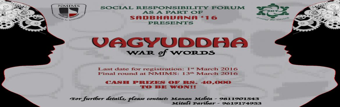 Book Online Tickets for VAGYUDDHA Mock Parliamentary Debate, Mumbai. To Register   Follow the link: http://goo.gl/forms/Otkpt3v7jF Please find attached the Event Rules & Submission Guidelines for Round 1 which is an Essay round  Submit your entry in not more than 250 words each for both fo