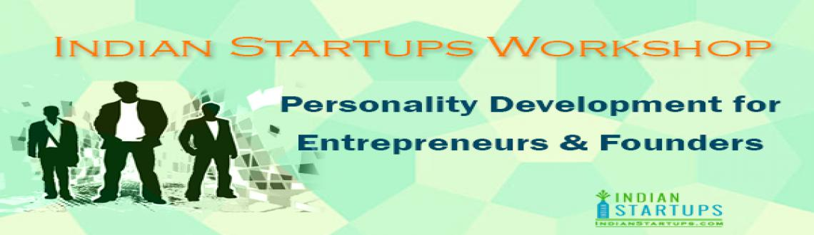 Book Online Tickets for Personality Development for Entrepreneur, Hyderabad.    Personality Development for Entrepreneurs & Founders   Date & Time  Mar 5, 2015, 1 PM - 6 PM    Venue Wilshire  Software Technologies Premises 401 Manjeera Square, Maitrivanam, Ameerpet, Hyderabad,