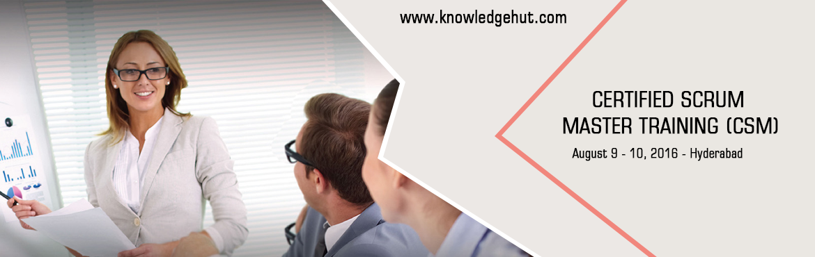 Book Online Tickets for CERTIFIED SCRUM MASTER TRAINING (CSM) In, Hyderabad. Certified Scrum Master in Hyderabad http://www.knowledgehut.com/agile-management/csm-certification-training-hyderabad  Course Overview: A Certified ScrumMaster® is well equipped to use Scrum, an agile methodology to any project to ensure it