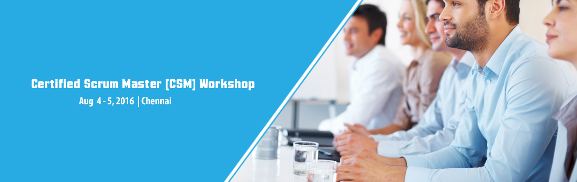 Book Online Tickets for CERTIFIED SCRUM MASTER TRAINING (CSM) In, Chennai. Certified Scrum Master in Chennai http://www.knowledgehut.com/agile-management/csm-certification-training-chennai  Course Overview: Scrum is an agile methodology that can be applied to nearly any project. Though most commonly used in software d