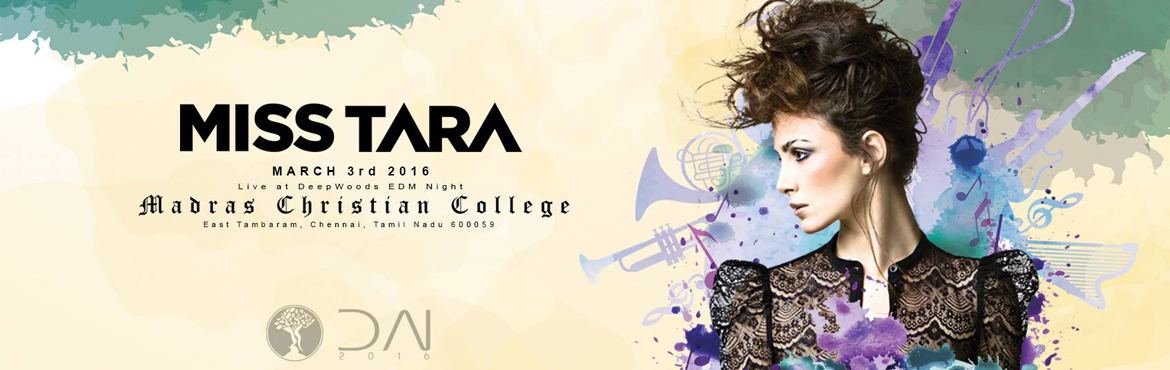 Book Online Tickets for MISS TARA AT DEEPWOODS 2016, Chennai. Canadian DJ MISS TARA is performing for the first time in Chennai.She won the best DJ notable award in Canada in 2014.MissTarause to be during several years a resident DJ at Nikki Beach Miami. MissTara\'s double al