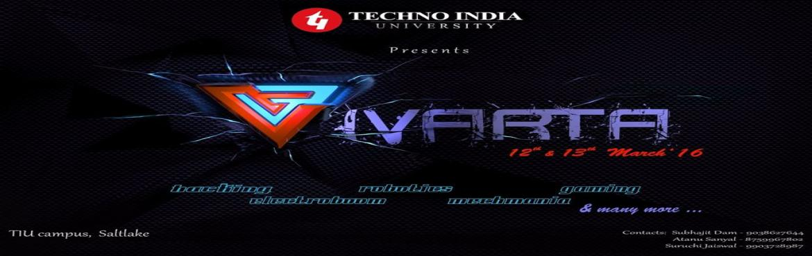 Book Online Tickets for Techno Vivarta, Kolkata. The annual technical fest of Techno India University
