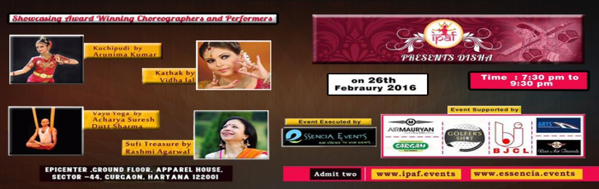International Performing Arts Festival presents- Disha