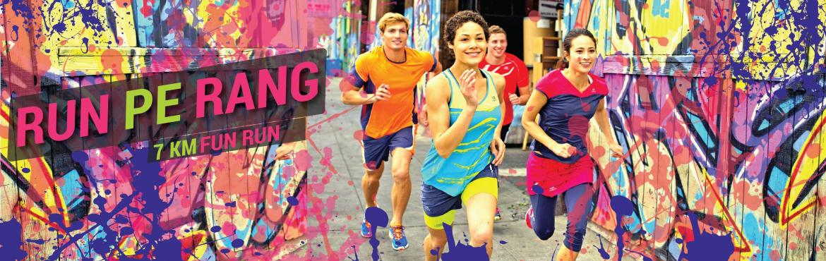 Book Online Tickets for Run Pe Rang, Hyderabad.     Run Pe Rang 2016 is a Holi Bash organized by the Decathlon Sports India Pvt. Ltd. The Run Pe Rang, which is being organized at the Decathlon Kompally would be a 7 km, fun filled run, where the participants would get to enjoy the be