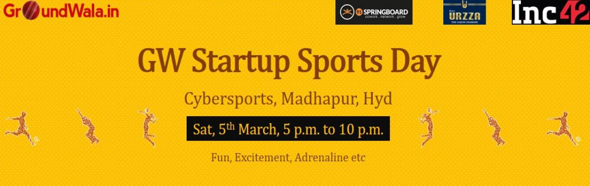 "Book Online Tickets for GW Startup Sports Day, Hyderabad. We all have one thing in common ""we are living for our dream"". A dream to simplify this world with our innovation and effort. Day in and day out we breath, sleep and live what we believe in. Startup off course is a marathon, but you don&r"