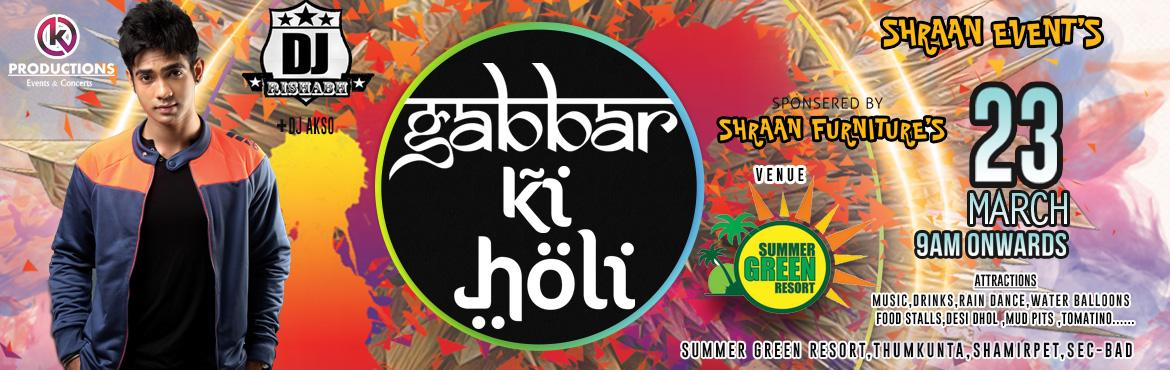 Gabbar Ki Holi - Hyderabad Biggest Holi Festival at Summer Green Resort
