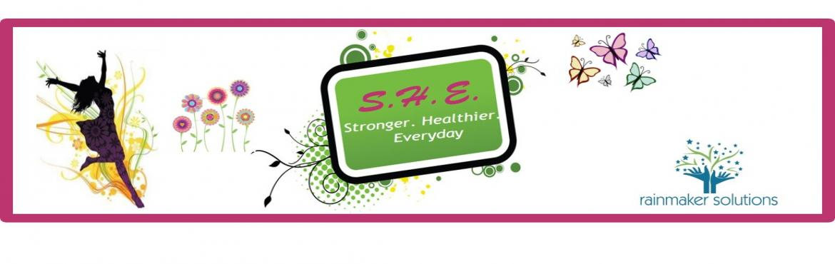 S.H.E. - Stronger Healthier Everyday
