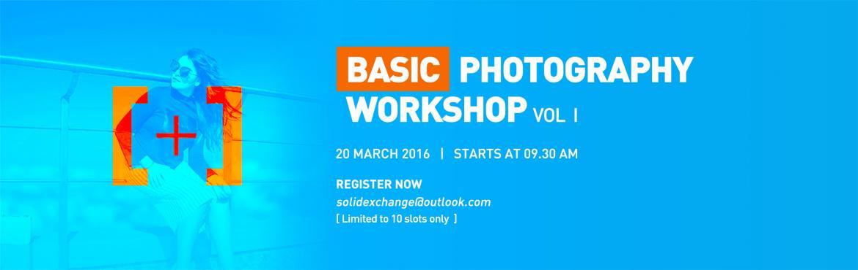 Basic Photography Workshop Vol 1