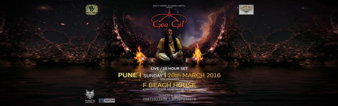 Book Online Tickets for The Legendary Goa Gil-10+Hrs Set//Open A, Pune. PaRtY AnImAL & Karma DigitalpresentsGOA GILFbeach HouseHaving been a musician all his life, and then doing intense Yogic practices with Gurus in the Himalayas, he tried to unite the two, Music and Yoga, into One Spirit befitting this Age.The resu
