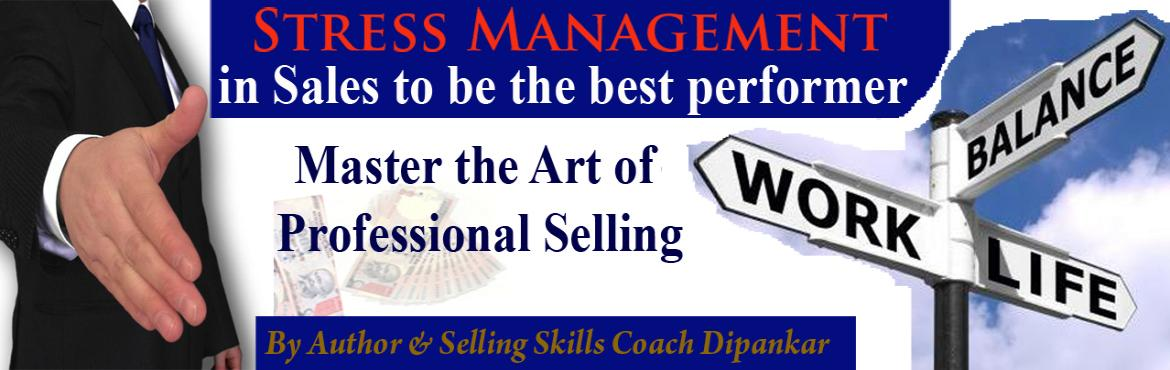 Stress Management in Sales to be the best performer