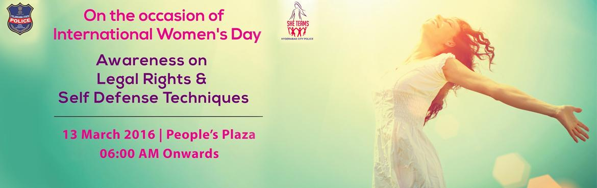 Book Online Tickets for Awareness on Legal Rights and Self Defen, Hyderabad. On the occasion of International Women\'s Day, let\'s unite to empower ourselves with knowledge and courage and tell the world that \