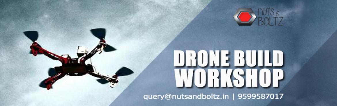 DRONE BUILD WORKSHOP