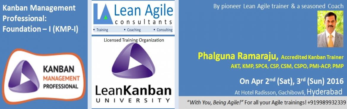 Book Online Tickets for Kanban Management Professional: Foundati, Hyderabad. Course Name: Kanban Management Professional – I (KMP-I) certification course of Lean Kanban University   Class room participants limit: 15   Course duration and coverage: 2 days. Training is on Kanban Systems Design.   Your Train