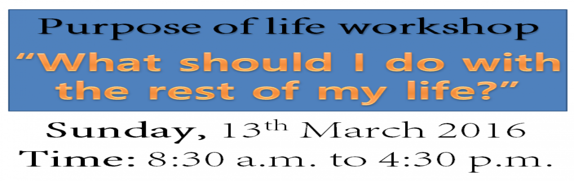 Book Online Tickets for Purpose of life-What should I do with th, Bengaluru. Samadhan Centre for Counselling and Life Skills invites you to workshop onPurpose of life \