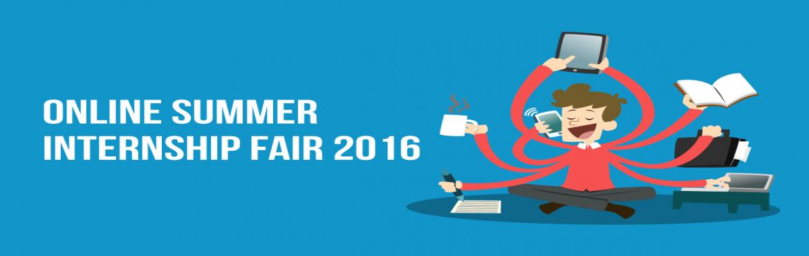 Internshala Online Summer Internship Fair 2016