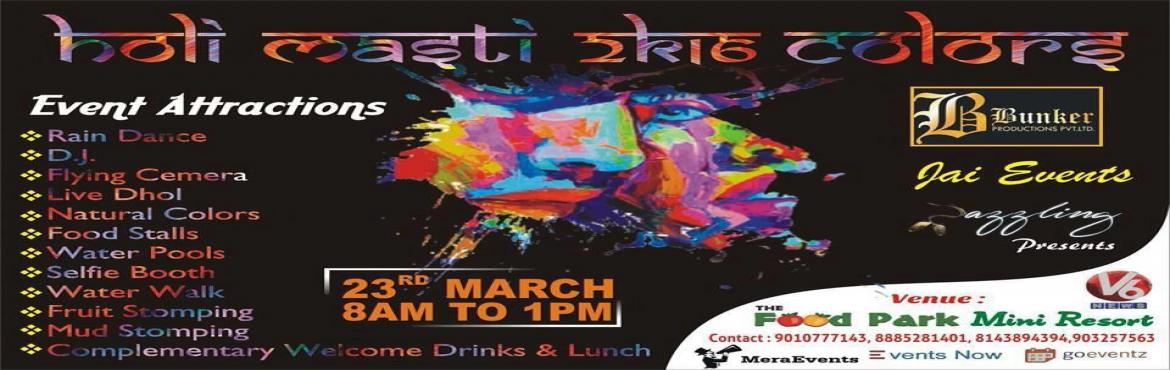 Holi Masti 2K16 at food park beside deer park- vanastallipuram